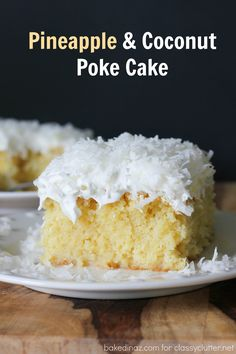 Pineapple and coconut poke cake that is just fabulous! Click for the recipe