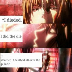 """Death Note."" Poor Light, deathing all over the place. XD<<<IS THAT A NATEWANTSTOBATTLE QUOTE?!"