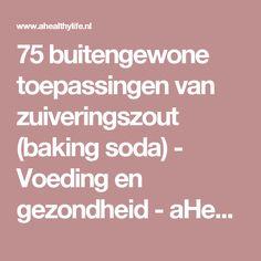 75 buitengewone toepassingen van zuiveringszout (baking soda) - Voeding en gezondheid - aHealthylife.nl