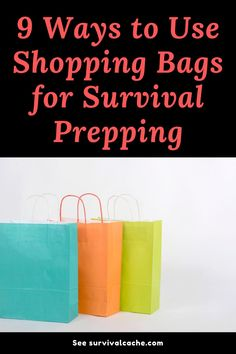 Plastic Shopping Bags for Survival. Ways to Use Shopping Bags for Survival Prepping