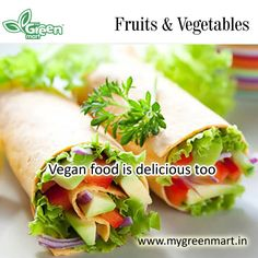 Vegan food is delicious too