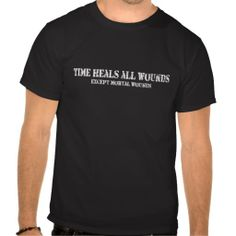 >>>Hello          Time Heals All Wounds (Except Mortal Wounds) T Shirt           Time Heals All Wounds (Except Mortal Wounds) T Shirt This site is will advise you where to buyDiscount Deals          Time Heals All Wounds (Except Mortal Wounds) T Shirt lowest price Fast Shipping and save you...Cleck Hot Deals >>> http://www.zazzle.com/time_heals_all_wounds_except_mortal_wounds_tshirt-235810005360474724?rf=238627982471231924&zbar=1&tc=terrest