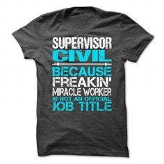 Awesome Tee Awesome Shirt For Supervisor Civil Shirts & Tees #tee #tshirt #Job #ZodiacTshirt #Profession #Career #supervisor
