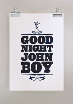 good night john boy  old school type poster by dearcolleen on Etsy, $25.00