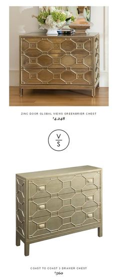 Zinc Door Global Views Greenbrier Chest $4,248 Vs Coast To Coast 3 Drawer Chest $560
