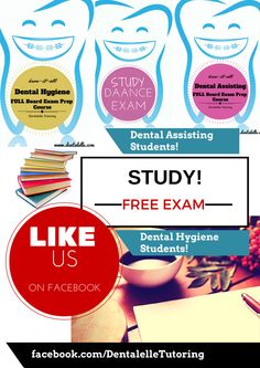 Free Mock Exam for all dental hygiene and dental assisting exams - very more here!  http://www.dentalelle.com/free-mock.html