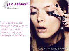 CURIOSIDADES  Al maquillarse, las mujeres abren la boca cuando se ponen rimmel porque así detienen el pestañeo.  #humaniamx #consultores #capitalhumano #recursoshumanos #empleo #trabajo #vacante #ofertalaborales