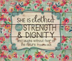 She Is Clothed With Strength & Dignity Wall Art  -