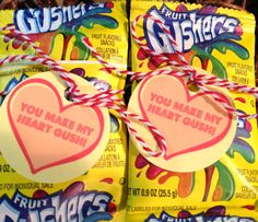 You make my heart gush....Valentine class gift this year...a pack of fruit gushers with tag tied with #twine from #pickyourplum