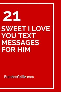 21 Sweet I Love You Text Messages for Him