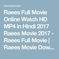 Raees Full Movie Online Watch HD MP4 in Hindi 2017 Raees Movie 2017 - Raees Full Movie | Raees Movie Download | Trailer | Raees Movie Songs |. Save Learn more at raeesmovie.in. Raees Movie 2016 - Raees Full Movie raees, raees movie, raees full movie, raees movie trailer, raees trailer, raees official trailer, raees 2017, raees 2017 movie, raees 2017 trailer, raees 2017 official trailer, raees movie songs, raees movie all songs, new movie raees, new hindi movie, trailer, official, movie…
