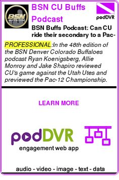 #PROFESSIONAL #PODCAST  BSN CU Buffs Podcast    BSN Buffs Podcast: Can CU ride their secondary to a Pac-12 Title?    READ:  https://podDVR.COM/?c=83283043-bfe2-866a-bdf0-af3fa4104d62