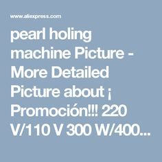 pearl holing machine Picture - More Detailed Picture about ¡ Promoción!!! 220 V/110 V 300 W/400 W/600 W Perla Holing Machine, Perla Perforación de La Máquina, herramientas de la joyería Picture in Joyería Herramientas y Equipos from Guangzhou 7 Gram Machinery Equipment Co., Ltd. | Aliexpress.com | Alibaba Group