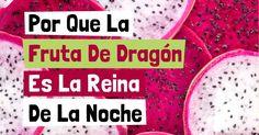 descubra más sobre los beneficios de furta de dragon, propiedades de la furta de dragon, recetas saludables y más con el fin de enriquecer su alimentación. http://alimentossaludables.mercola.com/fruta-del-dragon.html
