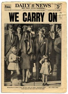 Former U. President John F. Kennedy was assassinated in Texas on November 1963 and 3 days later his tragic funeral was held. The November 1963 cover of the Daily News features the iconic photo of his children and wife at his funeral. Les Kennedy, John F Kennedy, Newspaper Headlines, Old Newspaper, History Facts, World History, Powerful Pictures, New York Pictures, New York Daily News