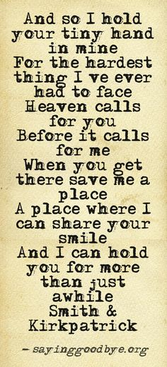 Heaven called for you before it called for me. That's not the way it's supposed to be.