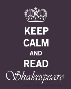 It's official - modern adaptation of Shakespeare: Keep Calm!