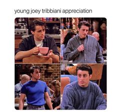 Thank you for calling the Official Young Joey Tribbiani Appreciation Line how may I direct your call? Joey Friends, Serie Friends, Friends Cast, Friends Episodes, Friends Moments, Friends Tv Show, Friends Forever, Best Friends, Best Tv Shows