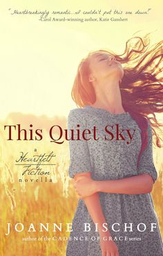 This Quiet Sky by Joanne Bischof #youngadult #teenreads #YA