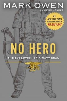 No hero : the evolution of a Navy SEAL by Mark Owen. Click the cover image to check out or request the biographies and memoirs kindle.
