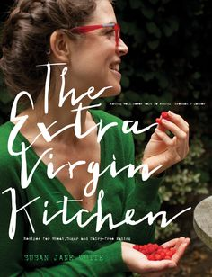 "Susan Jane White, ""The Extra Virgin Kitchen: Recipes for Wheat-Free, Sugar-Free and Dairy-Free Eating"" ISBN: 0717159337 Buckwheat Recipes, Whole Food Recipes, Healthy Recipes, Delicious Recipes, Free Recipes, Diet Books, Breakfast Bars, Irish Recipes, Cold Remedies"