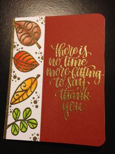 Thank You Card - Stamps:  Inkadinkado Falling Leaves, Simon Says Stamp Thankful Heart, Simon Says Stamp Look for the Miracles - Paper Smooches Stitched Dies - Inks:  Memento Tuxedo Black, Versamark - Nuvo Glitter Embossing Powder Gold Enchantment - Copics:  E11, E13, E15, YR04, YR07, YR09, Y32, Y35, Y38, YG01, YG03, YG05 - Stampin' Up Cajun Craze Cardstock