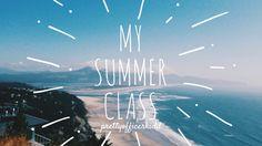 My Summer Class | prettyofficerkidd