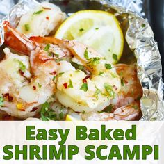 Easy Baked Shrimp Scampi Recipe made in Foil Packets Baked Shrimp Scampi is tossed in a delicious garlic and butter white wine sauce made in convenient foil packets and. Baked Shrimp Scampi, Shrimp Tacos, Garlic Baked Shrimp, Red Lobster Shrimp Scampi Recipe, Healthy Shrimp Scampi, Broiled Shrimp, Creamy Shrimp Pasta, Spicy Shrimp, Best Seafood Recipes