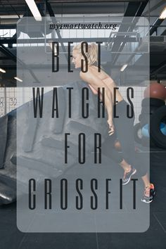 Let us take a look at the Best 7 Watches For CrossFit in Galaxy Watch Active Apple Watch series Fitbit Versa Garmin Vivosmart HR, Fitbit Charge 4 Garmin Vivosmart Hr, Best Fitness Tracker, Everyday Activities, Fitbit Charge, Wearable Technology, Apple Watch Series, Smartwatch, Crossfit, Monitor
