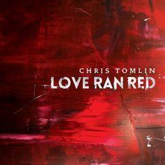 Chris Tomlin's newest album. Great worship music.