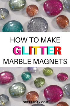 Glitter is one of the things that just makes people happy, Learn how to make glitter glass marble magnets. It's a quick and easy craft project for most ages Quick And Easy Crafts, Easy Crafts For Kids, Fun Crafts, Diy And Crafts, Marble Magnets, How To Make Glitter, Glitter Crafts, Amazing Crafts, Easy Craft Projects