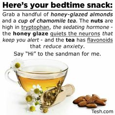 Bed time snack.  Healthy remedy. Almonds, honey and camomile tea. Healthy Bedtime Snacks, Healthy Protein Snacks, Quick Snacks, Healthy Cookies, Healthy Foods, Healthy Mind, Eating Healthy, Healthy Habits, Healthy Recipes