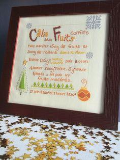 """Recette brodée """"Cake aux fruits confits"""", a retrouver très bientôt en boutique http://fanfreluchesmary.fait-maison.com  Référence : FM1510c"""