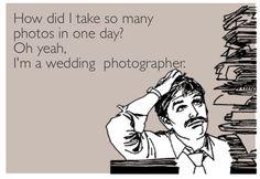 wedding photographer meme Someecards #wedding #Photography #meme Funny Photography, Quotes About Photography, Photography Editing, Wedding Photography, Photographer Meme, Photo Quotes, Someecards, Cute Quotes, My Passion