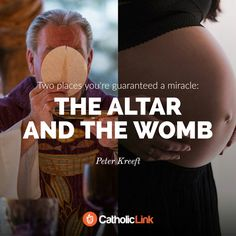The altar of the womb~Peter Kreeft
