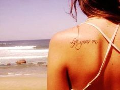 Sexy Small Quote Tattoos for Girls – Life Goes on Small Quote Tattoos for Girls | best stuff