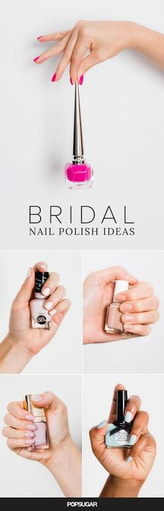 There are endless decisions to make when it comes to planning your wedding style: (mainly!) what dress to wear, your hair and makeup vision, etc. And if you're all about the details, then your manicure will factor into that. You can't just wear any old pink or blush — it needs to perfectly complement your rings, skin tone, and, of course, the bouquet!
