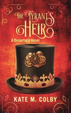 The Tyrant's Heir (Desertera #3) ebook cover