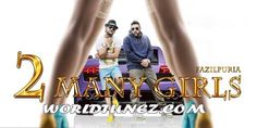 2 Many Girls Mp3, Download Two Many Girls Song, 2 Many Girls Fazilpuria And Badshah Mp3, Fazilpuria New Song 2 Many Girls, Badshah 2 Many Girls Mp3, Hindi Song.
