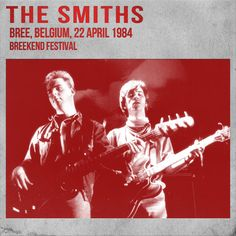 The Smiths on Breekend Festival (Bree, Belgium 1984)