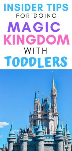 How to make a Disney Trip with toddlers magical: Magic Kingdom is the best Disney park for toddlers. Here are the best rides and attractions at Magic Kingdom for toddlers, and insider tips for surviving Magic Kingdom with little kids from an experienced mom.