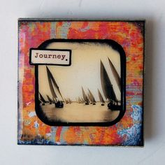 Journey  3x3 Tile Magnet Inspirational by BiscottiDesigns on Etsy, $10.00