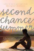 Second Chance Summer by Morgan Matson  -- YARP 2014-15 High School Nominee