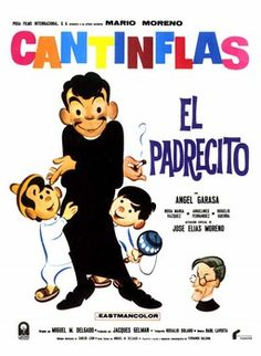 """El padrecito con Mario Moreno """"Cantinflas"""""""