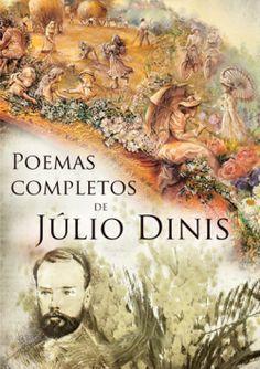 """Capa do livro """"Poemas Completos de Júlio Dinis"""" de Júlio Dinis."""