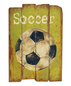 Look what I found on #zulily! 'Soccer' Wood Sign by VIP International #zulilyfinds
