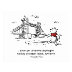 Winnie the Pooh I Always Get to Where I Am Going Postcard , Disney's Christopher Robin Winnie The Pooh Tattoos, Winnie The Pooh Quotes, Disney Winnie The Pooh, Mom Quotes, Cute Quotes, March Quotes, Dream Quotes, Disney Christopher Robin, Christopher Robin Quotes
