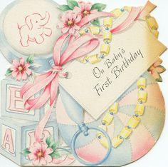 Baby's First Birthday Card Baby Birthday Card, Vintage Birthday Cards, Happy Birthday Messages, Vintage Greeting Cards, Birthday Greetings, Birthday Wishes, Belated Birthday, Birthday Ideas, Mom Cards