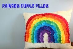 Wood and Cloth: Cloth-Quick Project-Ruffled Rainbow Pillow
