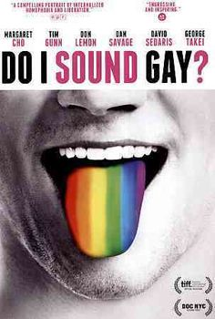 "A documentary look at the stereotype of the ""gay voice"" and it's connotations, connections, and realities to modern society. Directed by David Thorpe, DO I SOUND GAY? features Margaret Cho, Dan Savage"